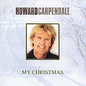 My Christmas von Howard Carpendale
