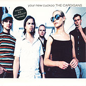 Your New Cuckoo von The Cardigans