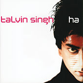 Ha von Talvin Singh