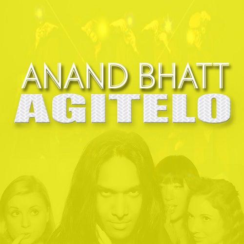 Agítelo by Anand Bhatt