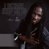 Keep Me Up by I-Octane
