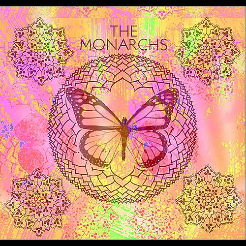 The Monarchs by The Monarchs