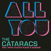 All You by The Cataracs