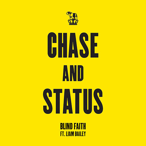 Blind Faith by Chase & Status