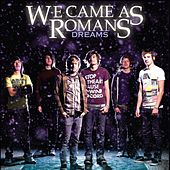 Dreams by We Came As Romans