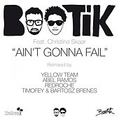 Ain't Gonna Fail (feat. Christina Skaar) by Bootik