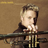 A Thousand Kisses Deep von Chris Botti
