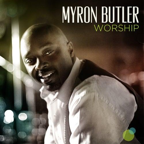 Worship by Myron Butler