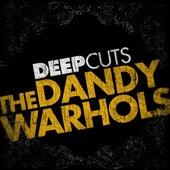 Deep Cuts by The Dandy Warhols