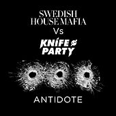 Antidote by Swedish House Mafia