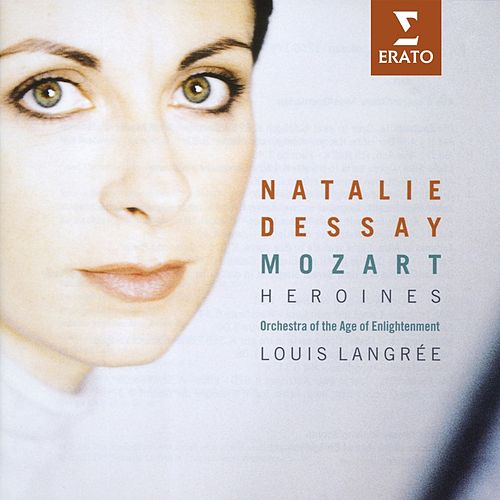 Mozart Heroines by Natalie Dessay