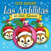 Éxitos Navideños, Las Ardillitas de Lalo Guerrero by Las Ardillitas De Lalo Guerrero
