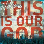This Is Our God by Hillsong Live