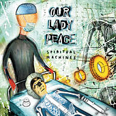 Spiritual Machines by Our Lady Peace