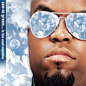 Cee-Lo Green... Is The Soul Machine von CeeLo Green