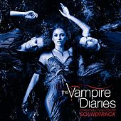 Original Television Soundtrack The Vampire Diaries von Various Artists