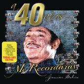 A 40 Años... Me Recordaras by Javier Solis