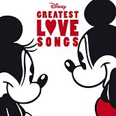 Disney's Greatest Love Songs von Various Artists