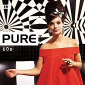 Pure 60s von Various Artists