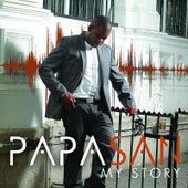 My Story by Papa San