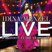 Live: Barefoot At The Symphony von Idina Menzel