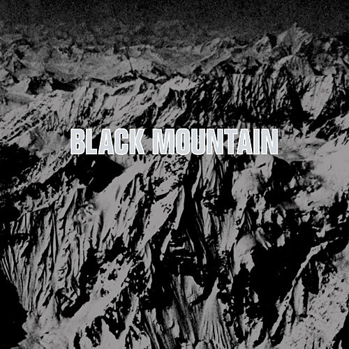 Black Mountain von Black Mountain