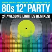 80s 12'' Party von Various Artists