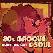 80s Groove & Soul von Various Artists