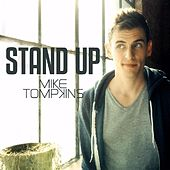Stand Up - Single by Mike Tompkins