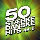50 Stærke Danske Hits (Vol. 8) von Various Artists