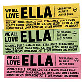 We All Love Ella: Celebrating The First Lady Of Song von Various Artists