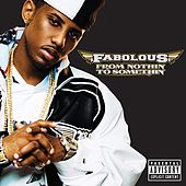 From Nothin' To Somethin' von Fabolous