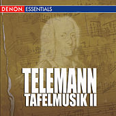 Telemann - Tafelmusik II by Italian Baroque Ensemble