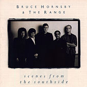 Scenes From The Southside von Bruce Hornsby
