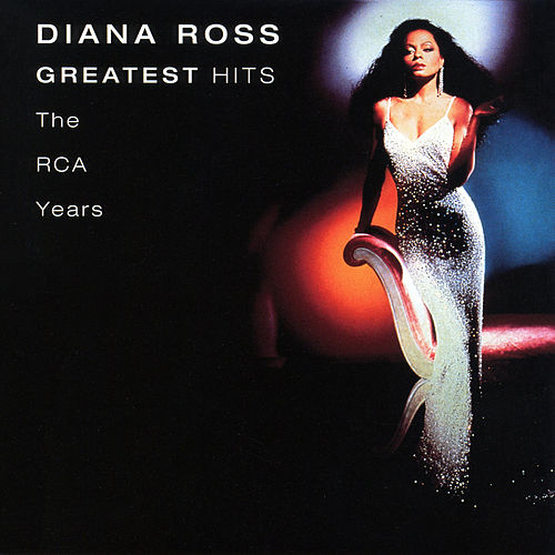 Greatest Hits - The RCA Years by Diana Ross