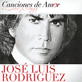 Canciones De Amor by Jose Luis Rodriguez