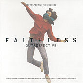 Outrospective (Reperspective The Remixes) by Faithless