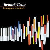 Brian Wilson Reimagines Gershwin von Brian Wilson