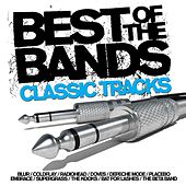 Best Of The Bands - Classic Tracks von Various Artists