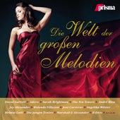 Die Welt Der Großen Melodien von Various Artists