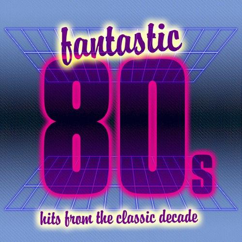 Fantastic 80s von Various Artists