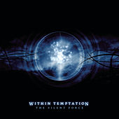 The Silent Force von Within Temptation