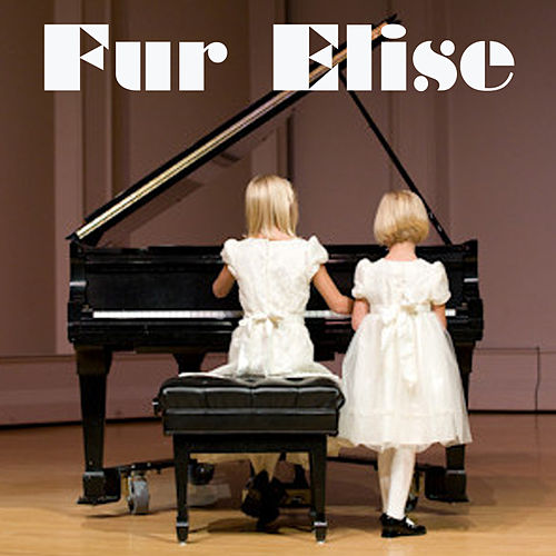 Fur Elise...and More Classical for Children by Various Artists
