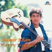 Aamir Khan Happy Birthday by Various Artists