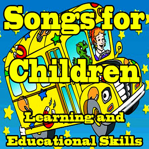 Songs for Children: Learning and Educational Skills by Songs for Kids