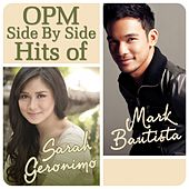 Opm Side By Side Hits of Sarah Geronimo & Mark Bautista by Various Artists