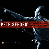 Pete Seeger: The Complete Bowdoin College Concert, 1960 by Pete Seeger