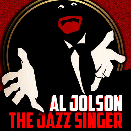 The Jazz Singer by Al Jolson