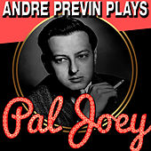 André Previn Plays Pal Joey by André Previn