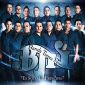 Es Solo el Principio by Banda Tierra Nueva